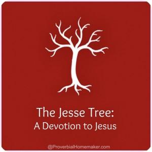 Jesse tree devotion and purpose