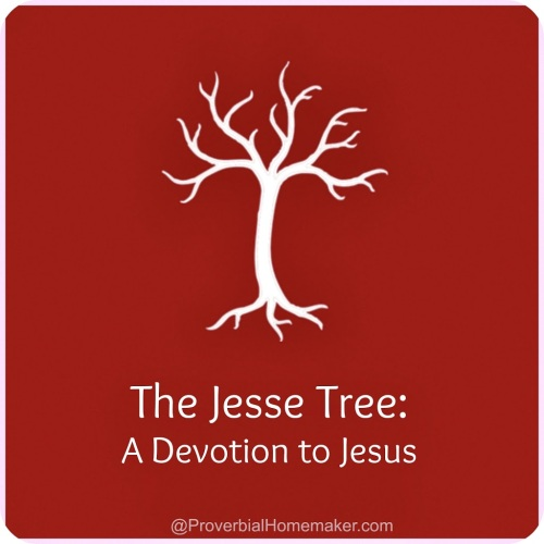 Jesse tree devotion and purpose