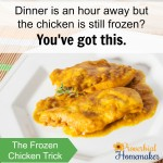 The Frozen Chicken Trick (Last Minute Meals)