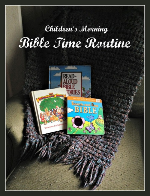Children's Bible Time Routine