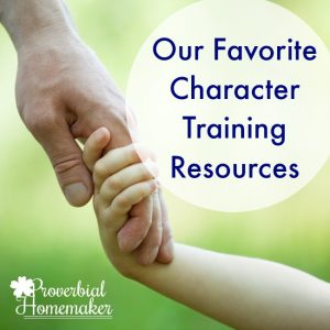 Love these character training resources for Christian families!
