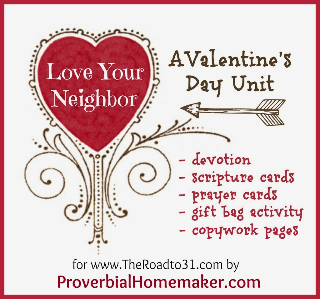 Love Your Neighbor A Free Valentines Day Unit Study Proverbial