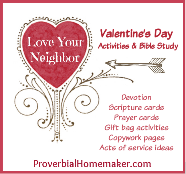 Love Your Neighbor: Valentine's Day Activities & Bible Study