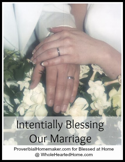 Top 5 Ways I Intentionally Bless My Marriage