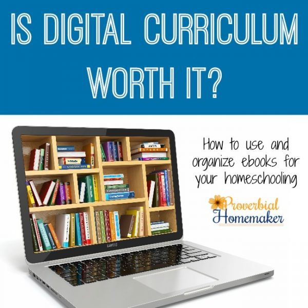 Is digital Curriculum Worth It? How to use and organize digital curriculum and ebooks in your homeschool