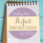 Choosing the Perfect Homeschool Planner