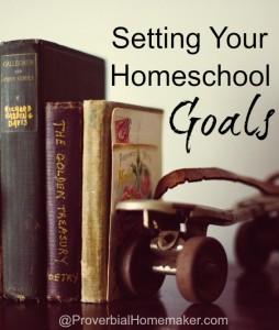 Setting Homeschool Goals