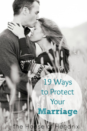 Such-great-reminders-19-Ways-to-Protect-your-Marriage-the-House-of-Hendrix