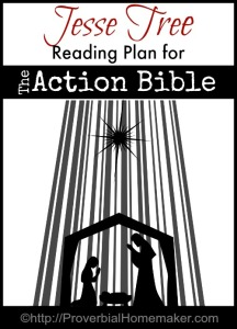 Jesse Tree Reading Plan for The Action Bible (ornaments, reading plan ...