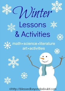 Winter Lessons and Activities - math, science, literature, activities, and more. | ProverbialHomemaker.com