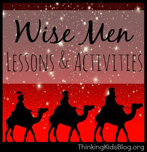 Wise Men Lessons and Activities