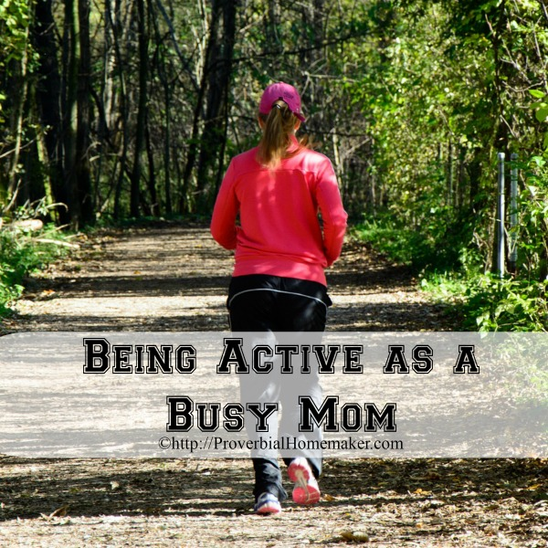 Being Active As A Busy Mom