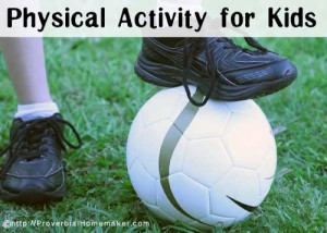 Ideas for getting in different types of physical activity for your kids