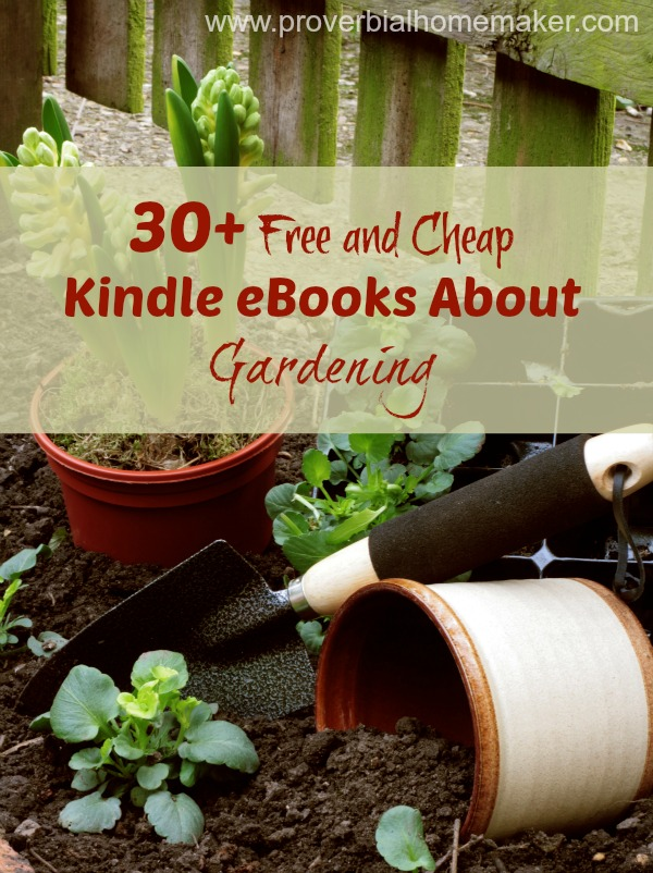 30+ Free and Cheap Kindle eBooks About Gardening