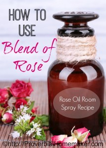Recipe for blend of rose essential oil room spray