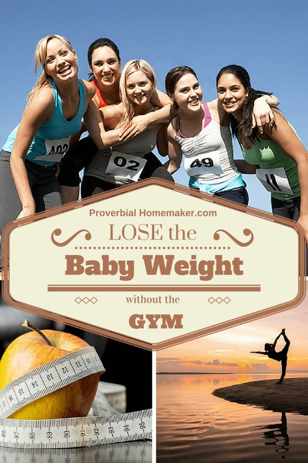 Lose the Baby Weight Without the Gym