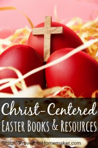 Christ-Centered Easter Books and Resources