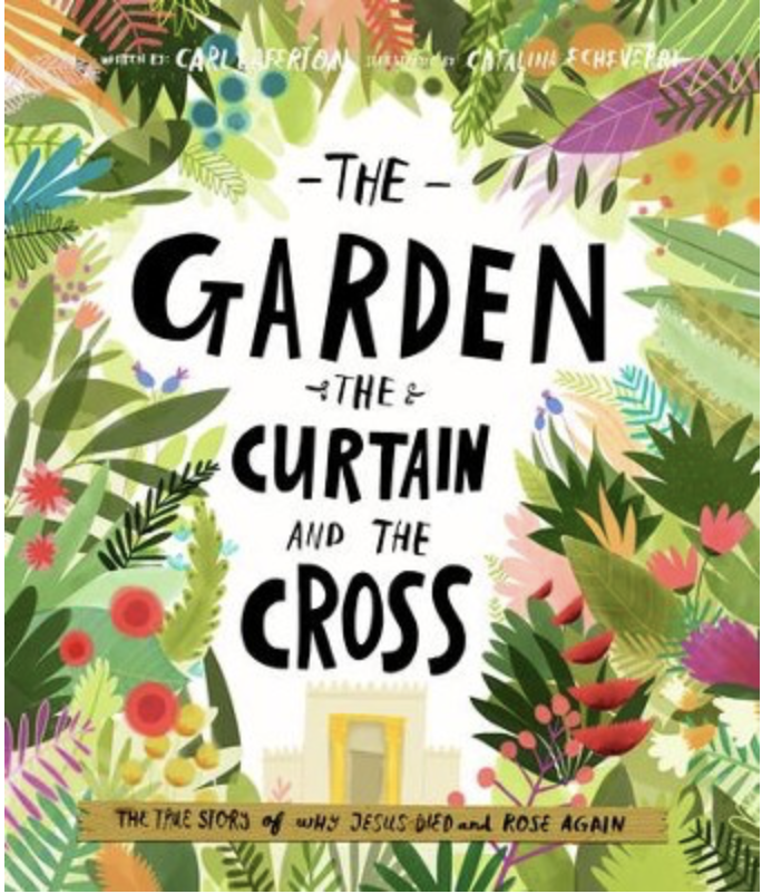 The Garden the curtain and the cross