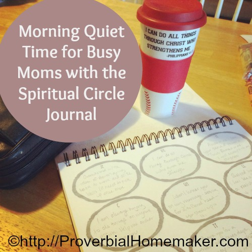 Morning Quiet Time for Busy Moms - Spiritual Circle Journal