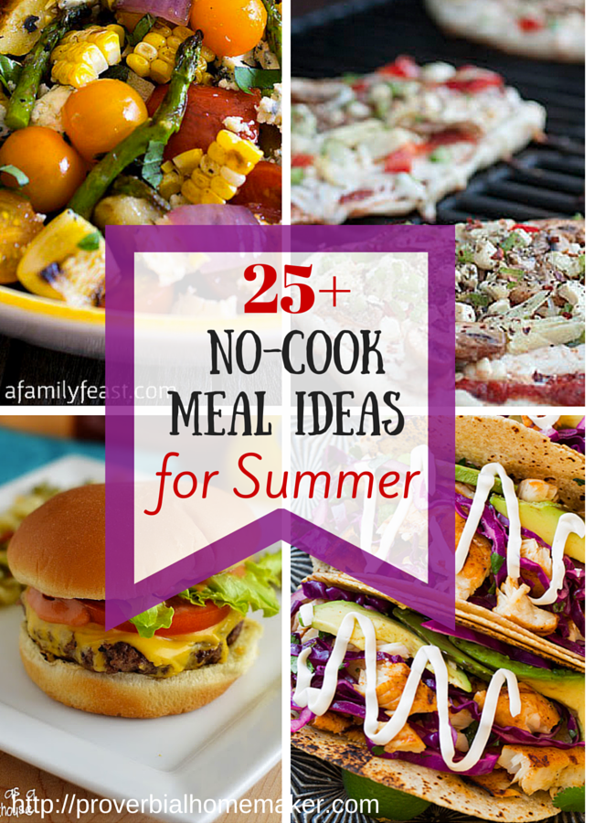 25+ No-Cook Meal Ideas for Summer