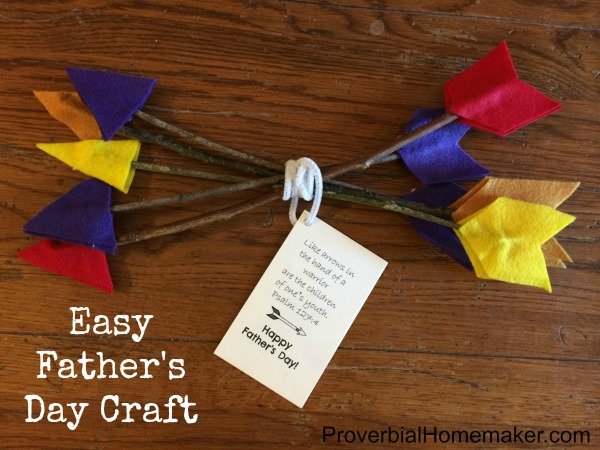 Arrows Father's Day Craft Gift for Dad Psalm 127 with FREE printables