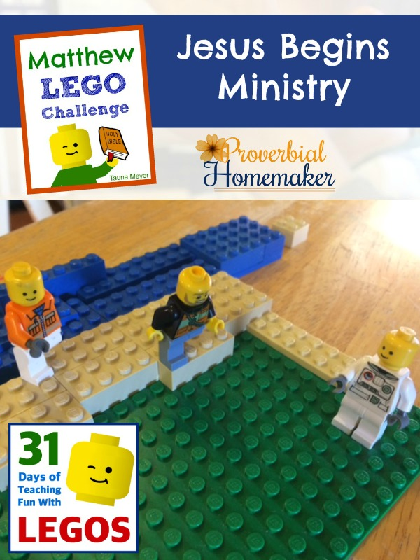 Build through the Bible with the Matthew Lego Challenge - Day 6: Jesus Begins Ministry