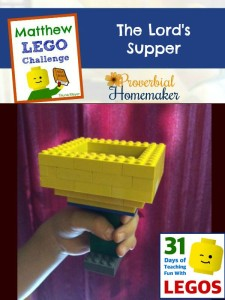 Build through the Bible with the Matthew Lego Challenge - Day 16: The Lord's Supper