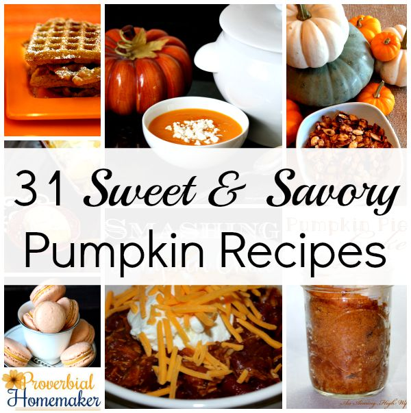 31 delicious pumpkin recipes to satisfy both sweet and savory cravings!
