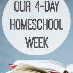 Weekly Routine for 4-day homeschooling week schedule