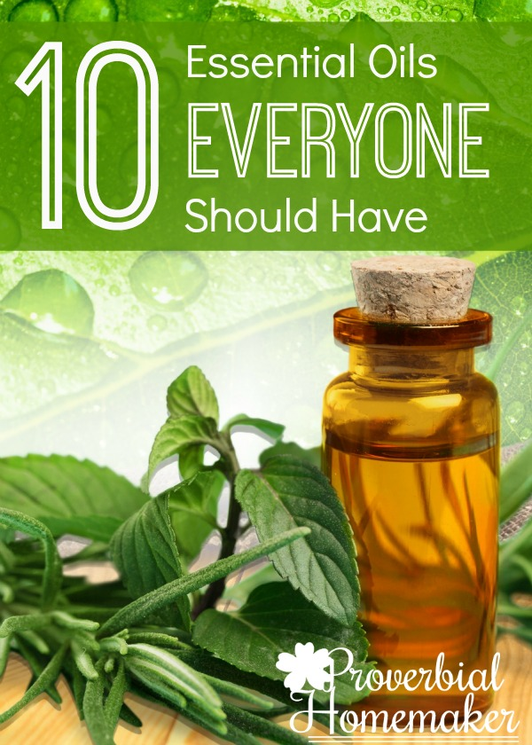 10 Essential Oils Everyone Should Have