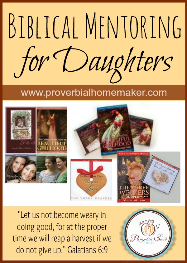 Biblical Tools for Mentoring Your Daughter