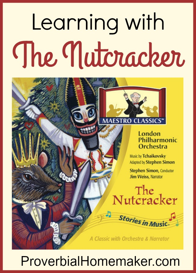 Learning With The Nutcracker from Maestro Classics