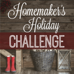 Homemaker's Holiday Challenge
