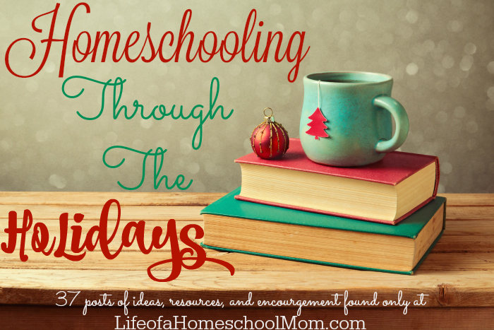 Homeschool Through the Holidays Series