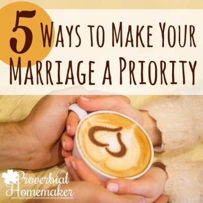 5 Ways I'm Making My Marriage a Priority