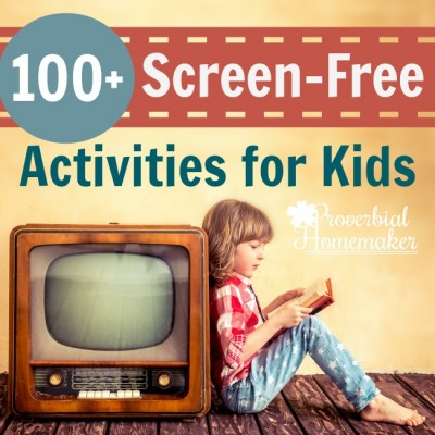 100+ Screen-Free Activities For Kids (with printable)
