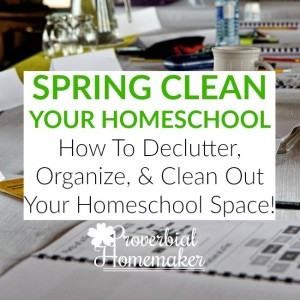 Spring clean your homeschool
