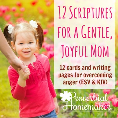 Scriptures to Help Overcome Anger (Free Printables)