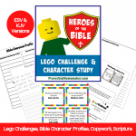 Heroes of the Bible Lego Challenge & Character Study