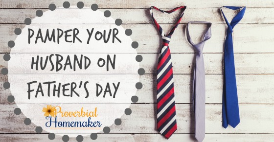 Pamper Your Husband on Father's Day - LOVE this fun printable and a fun way to bless a busy and hard-working dad on his special day!