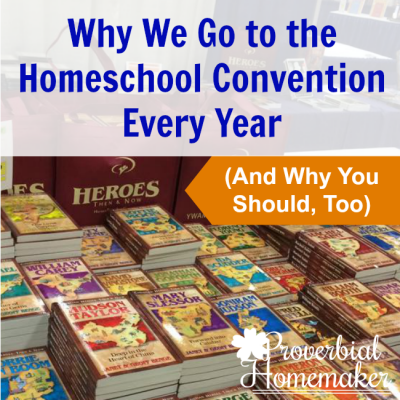 Why You Should Attend Your Homeschool Convention