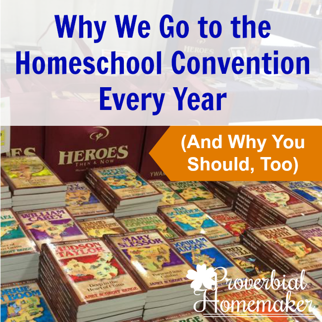 Great reasons to go to your state homeschool convention (plus some options if you can't make it this year)!