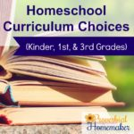 Homeschool Curriculum Choices for 2016/17 (Kinder, 1st, & 3rd Grades)