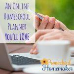 An Online Homeschool Planner You'll Love!
