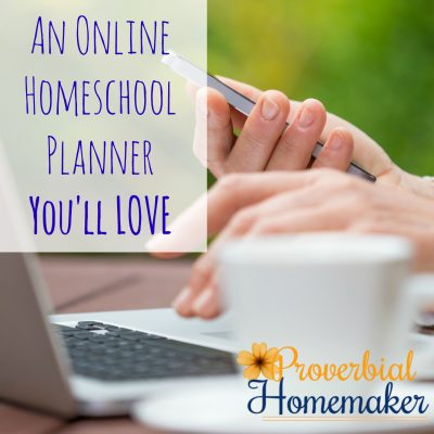 An Online Homeschool Planner You'll Love!