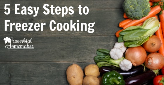 Making freezer meals doesn't have to be overwhelming! Here are 5 easy steps to get started with freezer cooking