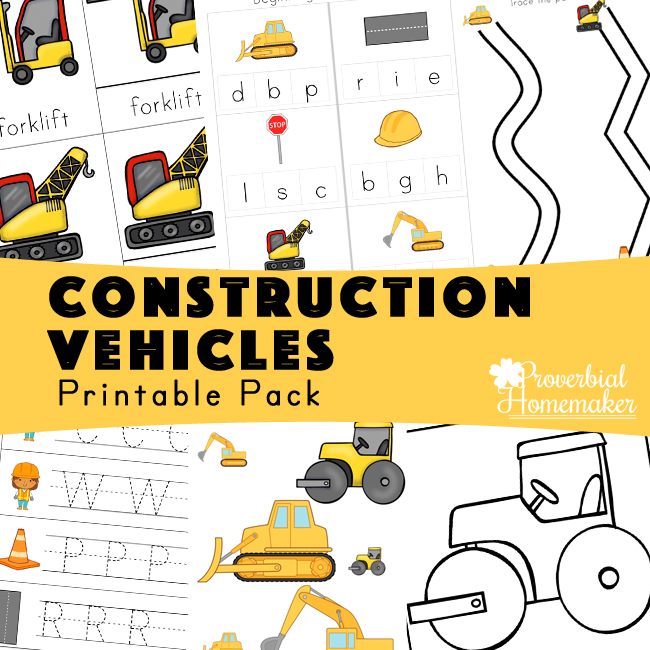 Construction Vehicles Printable Pack - Proverbial Homemaker