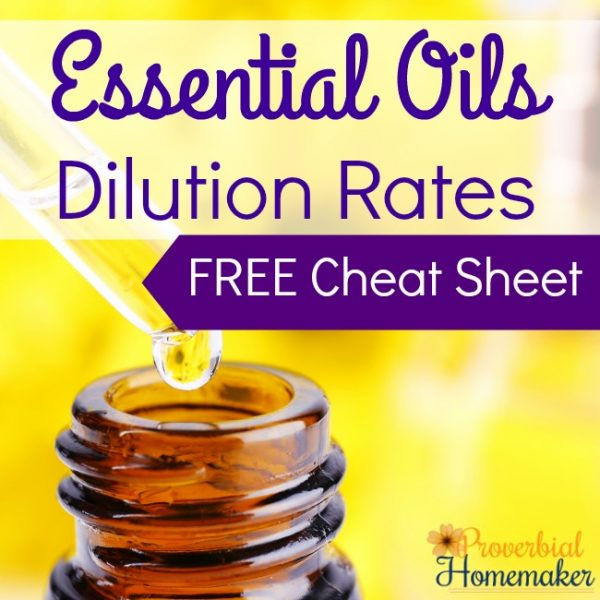 Find out how to dilute essential oils properly and download this FREE Cheat Sheet!
