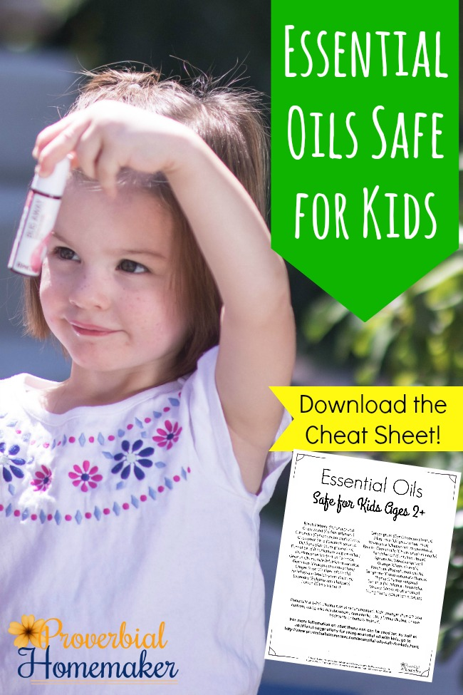 A list of Essential Oils Safe for Kids - download the Cheat Sheet!