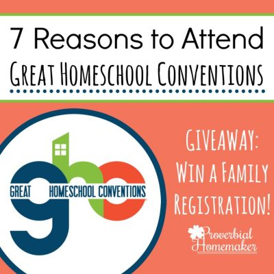 7 Reasons to Attend Great Homeschool Conventions